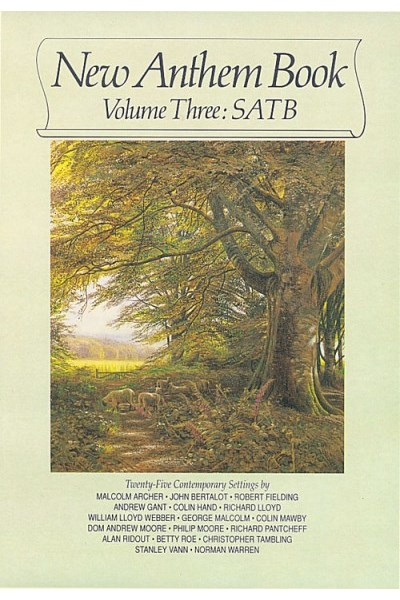New Anthem Book Volume 3 (SATB)