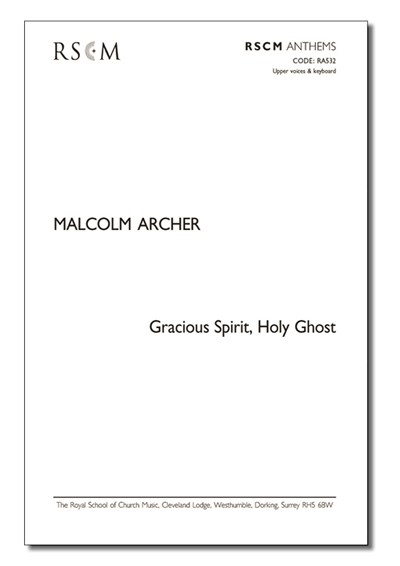 Archer: Gracious Spirit, Holy Ghost