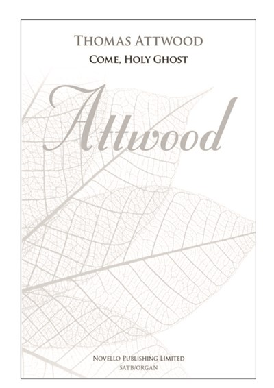 Attwood: Come, Holy Ghost (SATB)