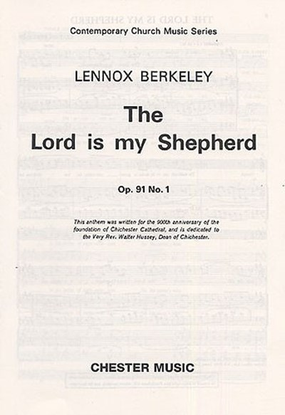 Berkeley, Lennox: The Lord is my Shepherd