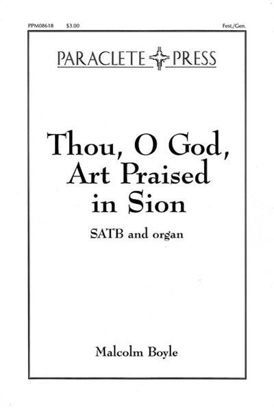 Boyle: Thou, O God, art praised in Zion