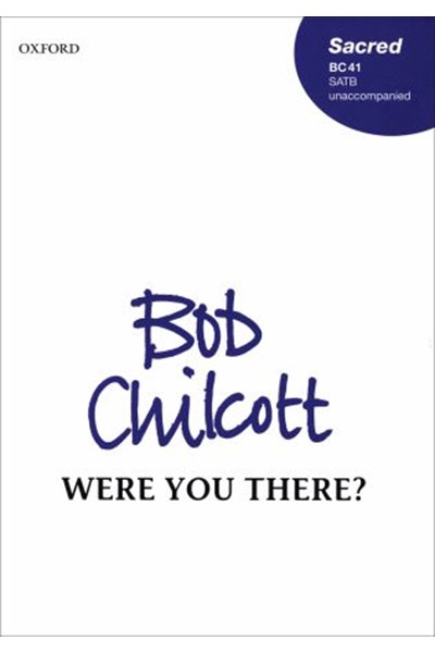 Chilcott: Were you there?