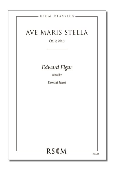 Elgar: Ave maris stella (ed. Hunt)