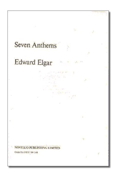 Elgar: Seven Anthems