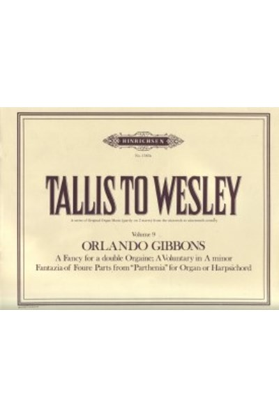 Gibbons: 3 Organ Pieces (Tallis to Wesley)