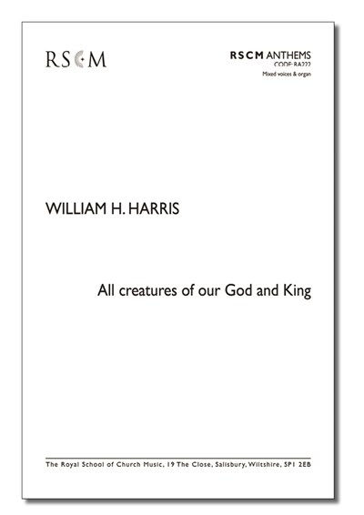 Harris: All creatures of our God and King