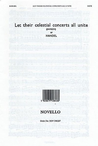Handel: Let their celestial concerts