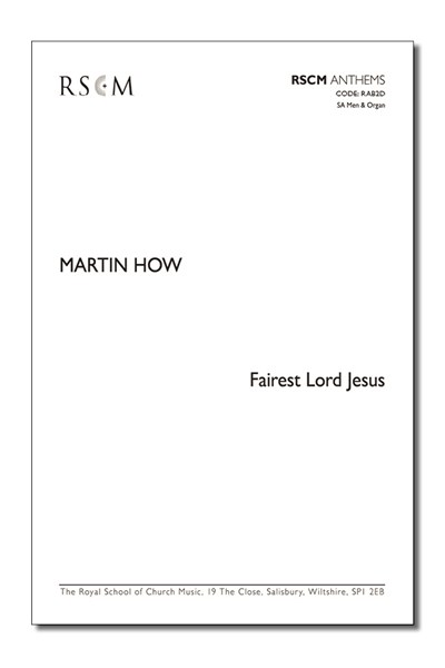 How: Fairest Lord Jesus (SA Men)