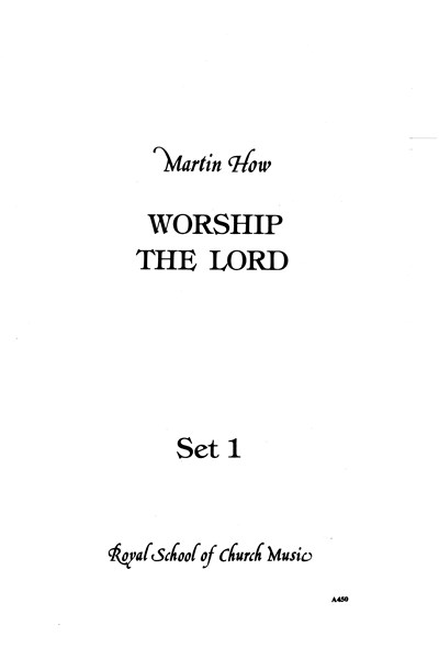 How: Worship the Lord (set 1)