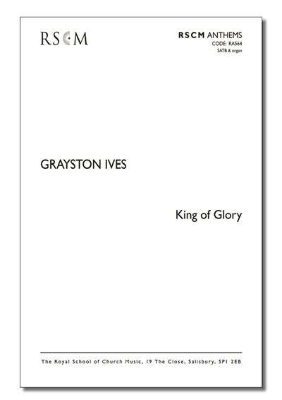 Ives: King of glory