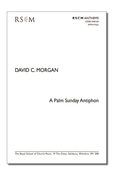 Morgan: Palm Sunday Antiphon