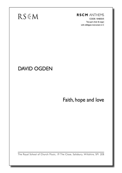 Ogden: Faith, hope & love - Two-part choir