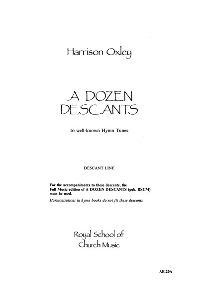 Oxley: A dozen descants (descant line)