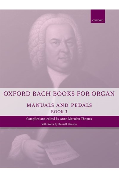 Oxford Bach books for organ Vol. 3 (manuals and pedals)