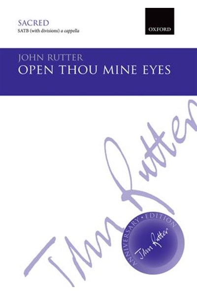Rutter: Open thou mine eyes