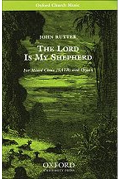 Rutter: The Lord is my shepherd