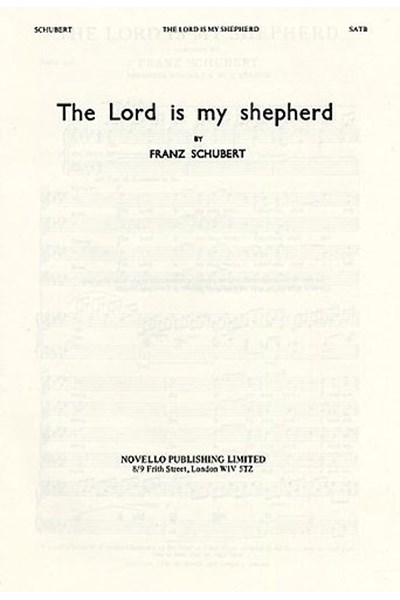 Schubert: The Lord is my shepherd (SATB) (arr. Stainer)
