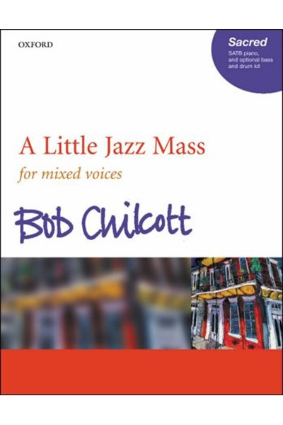 Chilcott: A Little Jazz Mass (Vocal score)