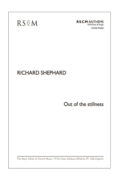 Shephard: Out of the stillness (SATB)