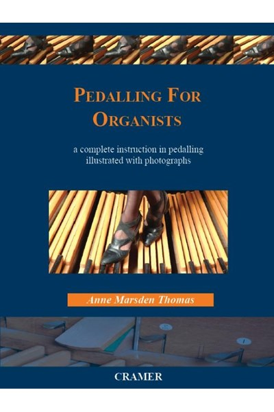 Marsden Thomas: Pedalling for Organists
