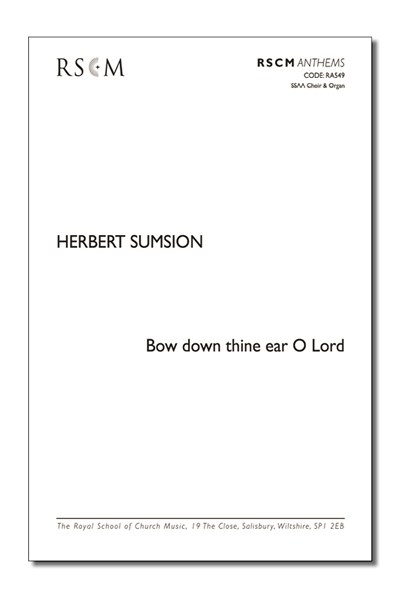 Sumsion: Bow down thine ear O Lord
