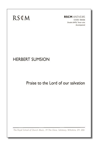 Sumsion: Praise to the Lord of our salvation