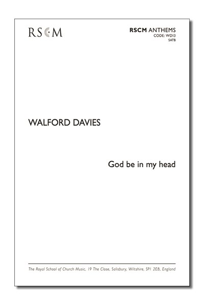 Walford Davies: God be in my head