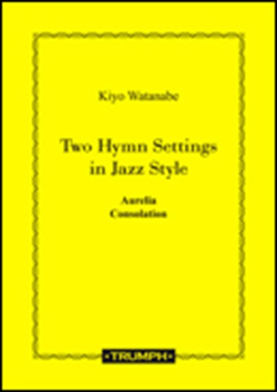 Watanabe: Two hymn settings in jazz style