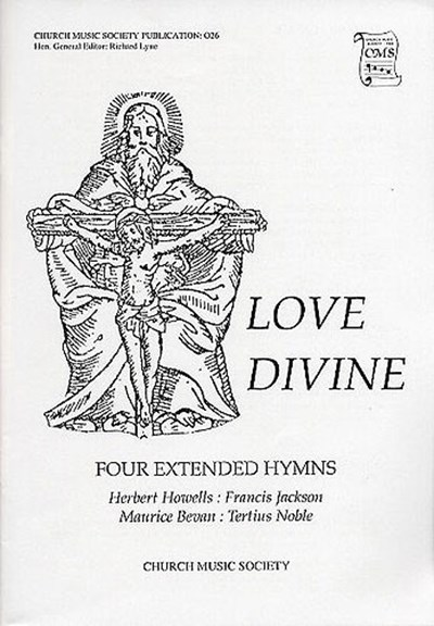 Love divine: Four extended hymns