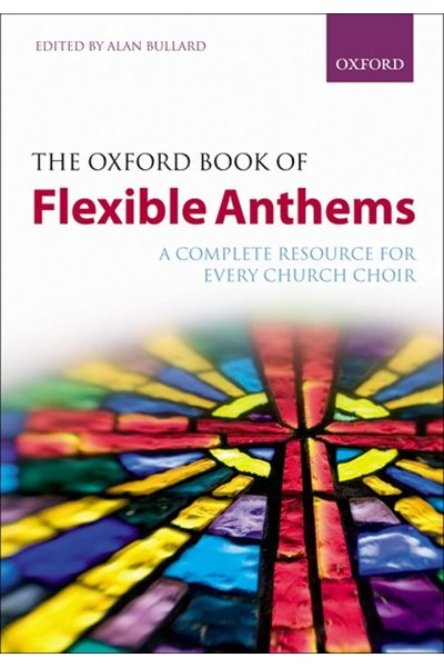 The Oxford Book of Flexible Anthems - Paperback