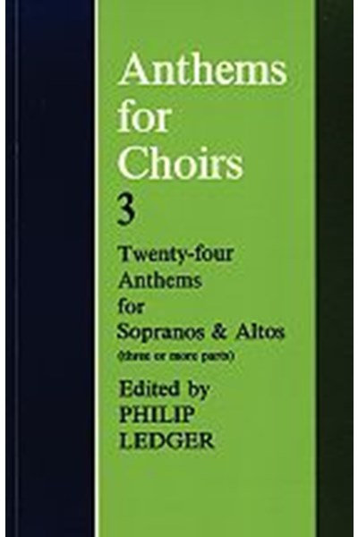 Anthems for Choirs 3 (ed. Ledger)