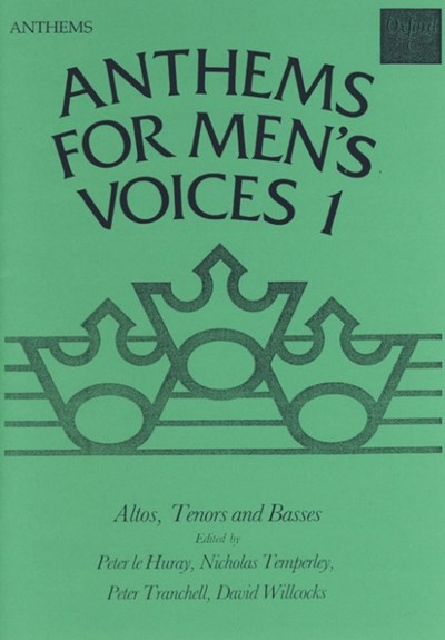 Anthems for Men's Voices (Book 1)