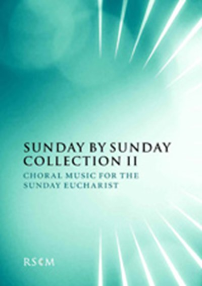 Sunday by Sunday Collection 2: Music for singing at Sunday Communion