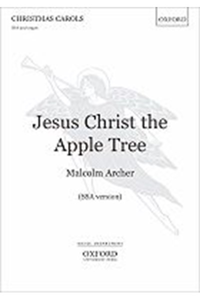 Archer: Jesus Christ the apple tree SSA