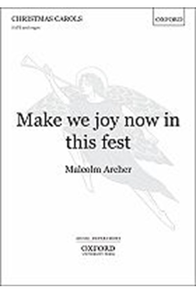 Archer: Make we joy now in this fest