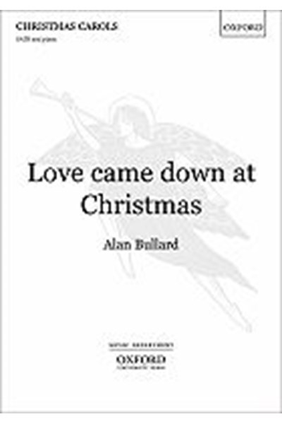 Bullard: Love came down at Christmas