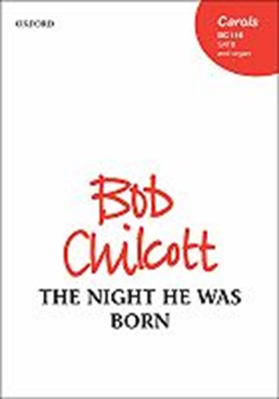Chilcott: The night he was born
