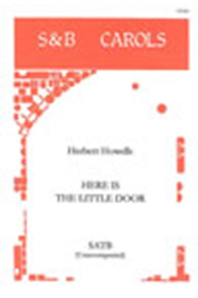 Howells: Here is the little door