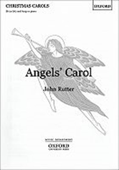 Rutter: Angels' carol SS or SA