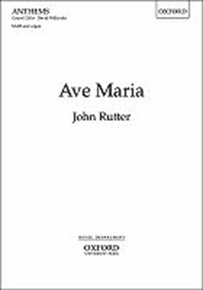 Rutter: Ave Maria for SATB and piano