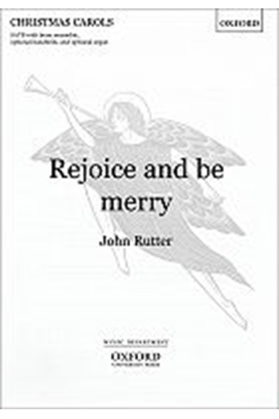 Rutter: Rejoice & be merry