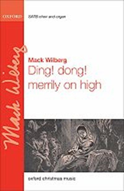 Wilberg: Ding! Dong! Merrily on high - SATB & Organ