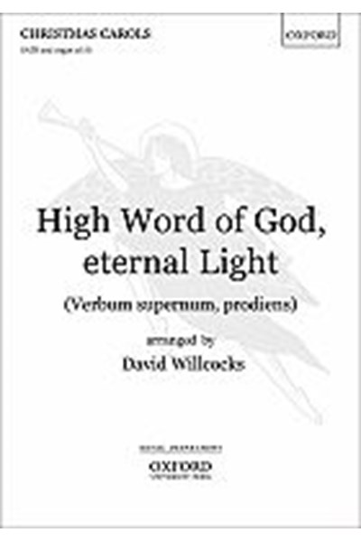 Willcocks: High Word of God, eternal Light (Verbum supernum, prodiens)