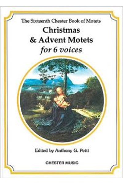 Chester Book Of Motets Vol. 16: Christmas And Advent (for 6 voices)