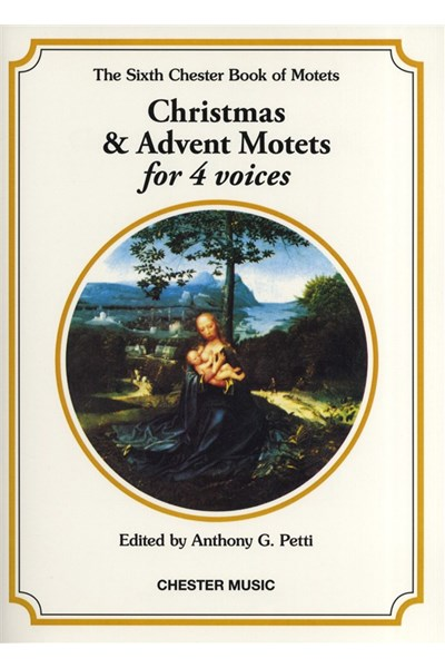 Chester Book Of Motets Vol. 6: Christmas And Advent (for 4 voices)