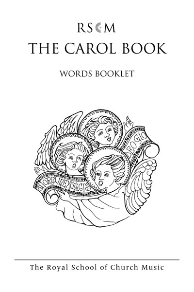 The RSCM Carol Sheet - words for congregation in packs of 10