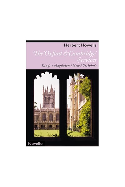 Howells: The Oxford & Cambridge Services