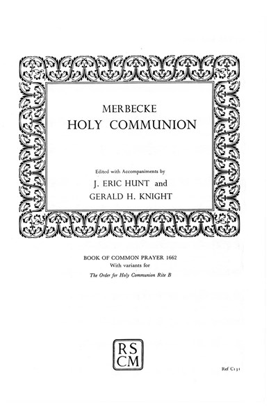 Merbecke: Communion 1662 + Rite B variant (full)