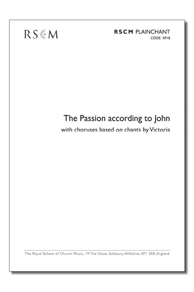 Passion according to John - Plainchant with Victoria choruses