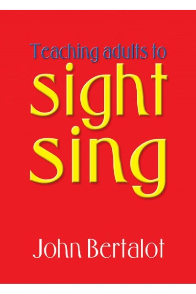Bertalot: Teaching adults to sight-sing